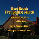 Kure Beach First Baptist Church Service Dec 18th